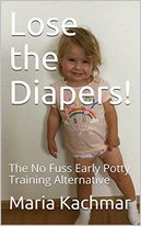 Lose the Diapers!