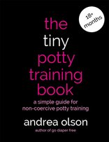 The Tiny Potty Training Book by Andrea Olson