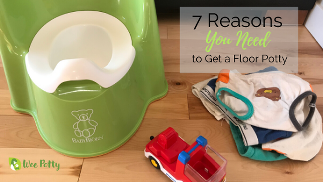 7 Reasons You Need to Get a Floor Potty